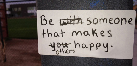 Be someone that makes others happy