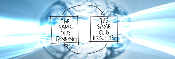 Same old thinking leads to the same old results